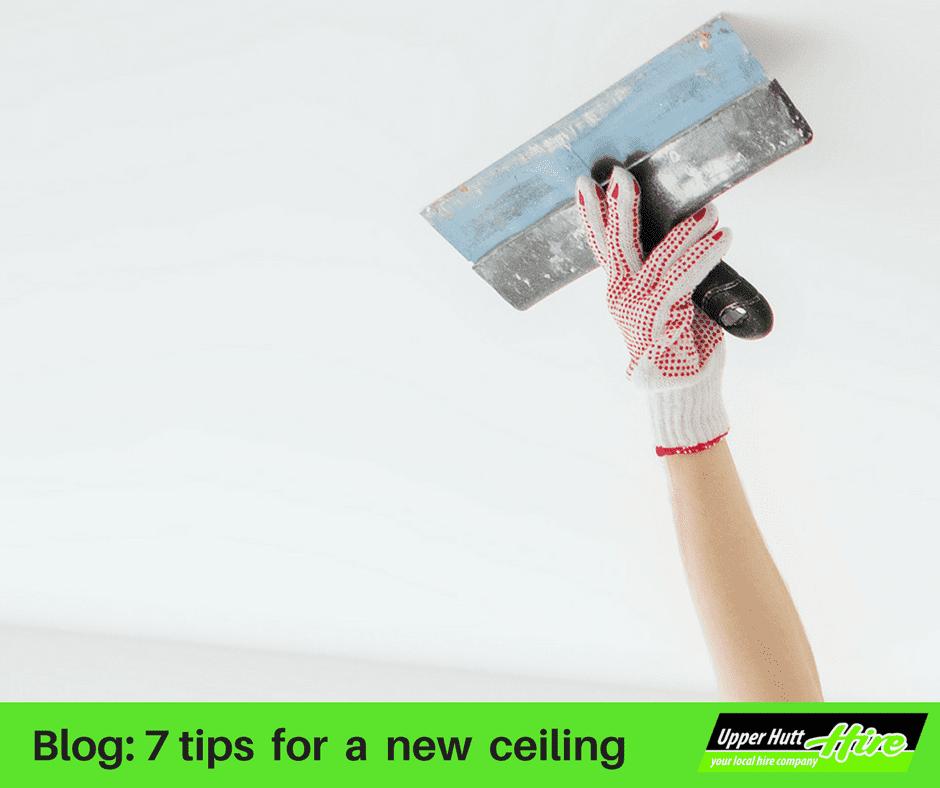 Upper Hutt Hire Blog ceiling tips gib lifter screw gun