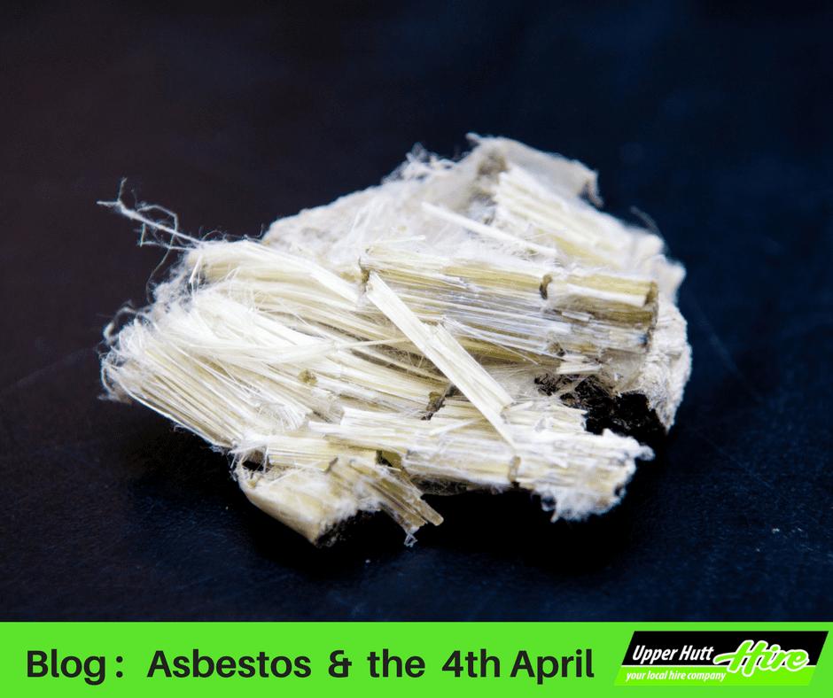 Upper Hutt Hire blog asbestos