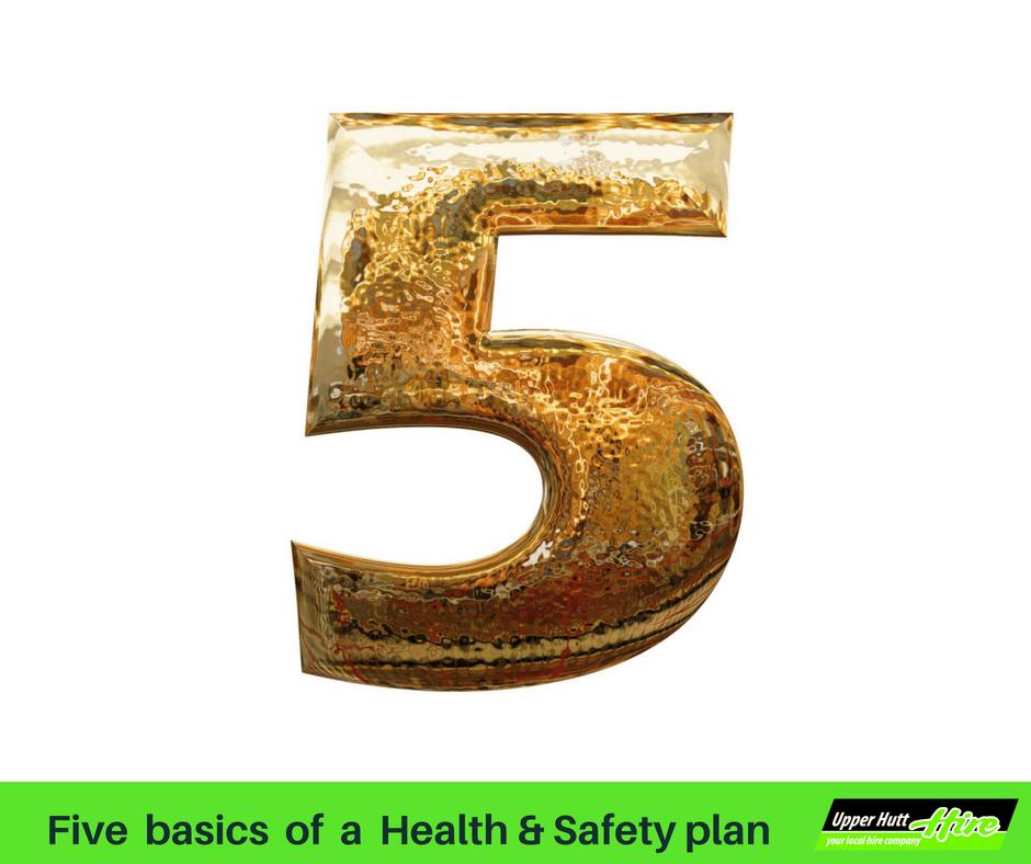 Five essentials health and safety plan critical H&S Upper Hutt Hire rent borrow equipment